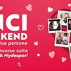 DEDICA L'AMORE E VINCI UN WEEKEND IN EUROPA PER DUE PERSONE